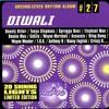 Diwali Riddim Mix {2002} 4040 Steven Lenky Marsden Mix By Djeasy
