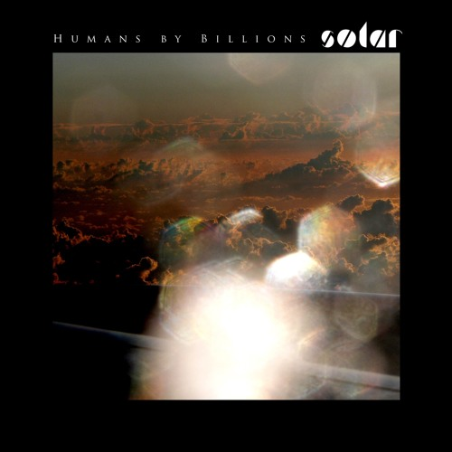 HUMANS BY BILLIONS - Solar