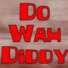 Do Wah Diddy - Remix vs Montana  (Unmastered)