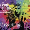 DJ Leon El Ray Ft Antony Poteat - If You Let Me( Iñaky Garcia & Luisen Reprise Version)96kbps