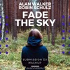 Alan Walker VS Robin Schulz - Fade The Sky - Submission DJ - Mashup ( Extended in Free Download )