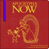 Apocrypha Now by Mark Russell and Shannon Wheeler, Narrated by James Urbaniak