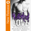 New Book Release - Wicked Love By Michelle A. Valentine