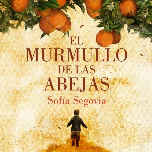 El Murmullo De Las Abejas - Sofía Segovia