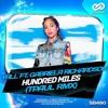 Yall Feat Gabriela Richardson - Hundred Miles (TPaul Rmx)