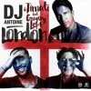 """London"" Dj Antoine ReMix"