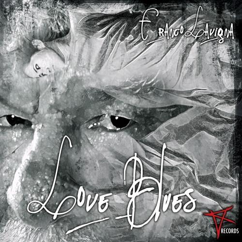 Franco Lavigna - Love Blues