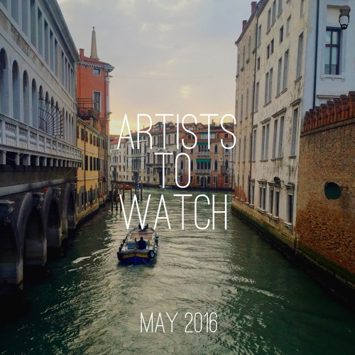 May 2016 -- Emerging Artists to Watch