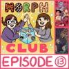 Morphclub - Episode 13: Book #11: The Forgotten