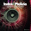 Indra Vs. Melicia - Shadow Of Death (Release Date : 01/07/2016)