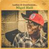 Nigel Hall - I Can't Stand The Rain