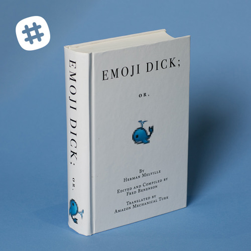 Emoji Dick: A novel