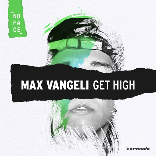 Max Vangeli - Get High [FREE DOWNLOAD]