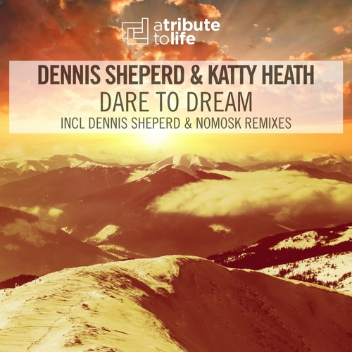 Dennis Sheperd & Katty Heath - Dare To Dream (NoMosk Remix) [FSOE446]
