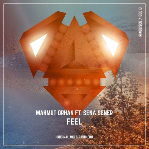 Mahmut Orhan - Feel Feat. Sena Sener (Danyllo Silva)