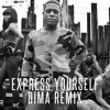 Diplo - Express Yourself (Dima Remix)