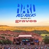 HARD Red Rocks 2016 Official Mixtape: graves