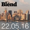 THE BLEND 22 05 16