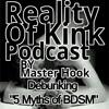 ROK#6 - Debunking 5 Myths of BDSM