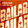Deorro - Bailar Ft Elvis Crespo (LosXL Bootleg)