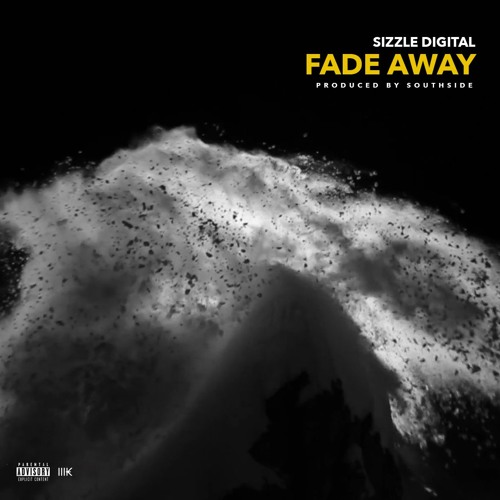 Young Sizzle & Sonny Digital - Fade Away