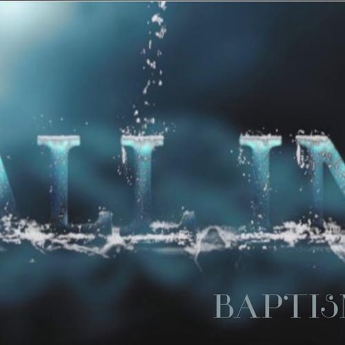 All In (Baptism) - Jay Baker