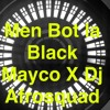 Men Bot La Black Mayco X Dj Afrosquad Mp3
