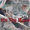 It S The Mood Dr Carter Preview Mp3