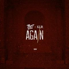 Tdot illdude - Again ft. Kur