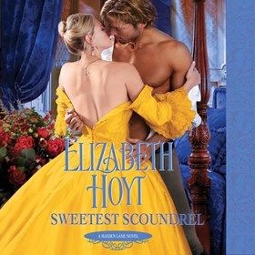 SWEETEST SCOUNDREL By Elizabeth Hoyt, Read By Ashford McNab
