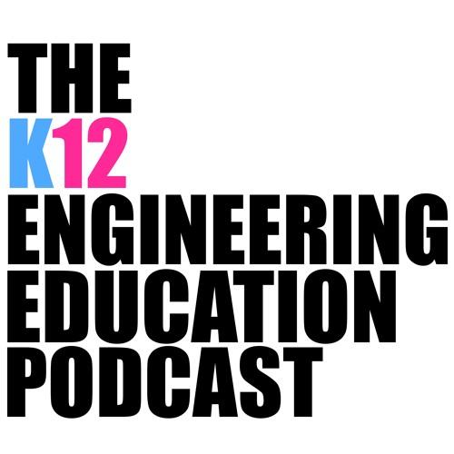 Why K12 Engineering? (Pilot)