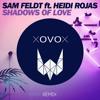 Sam Feldt - Shadows Of Love Feat. Heidi Rojas (XOVOX & Weakness Remix) mp3