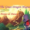 The Great Dragon Migration (Ponies At Dawn)