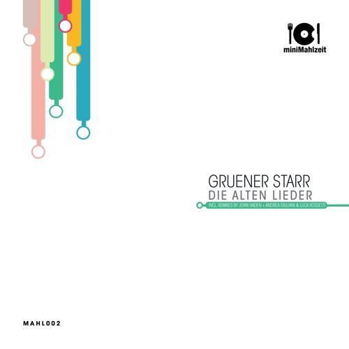 Gruener Starr - Die Alten Lieder (John Haden Remix)