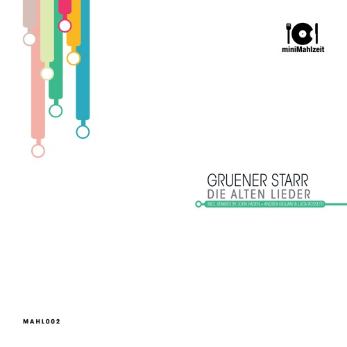 Gruener Starr - Die Alten Lieder (Original Mix)