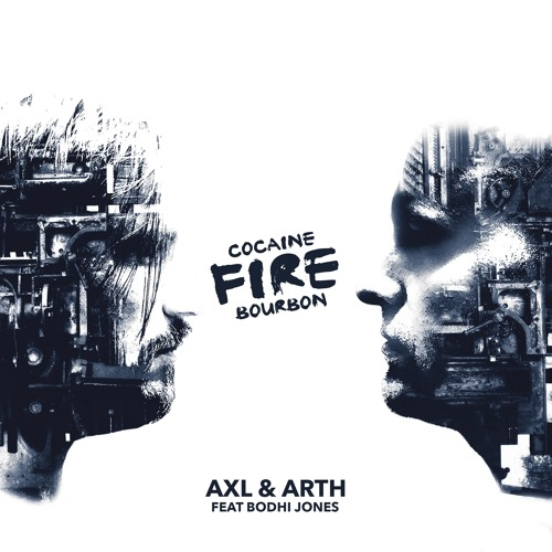 Axl & Arth Feat Bodhi Jones - Fire