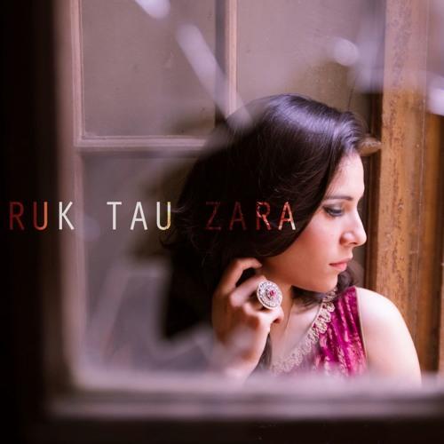 Ruk Tau Zara- Zoe Viccaji