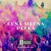 DJ Rugrat - Eena Meena Deeka Bootleg