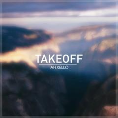 Ahxello - Takeoff
