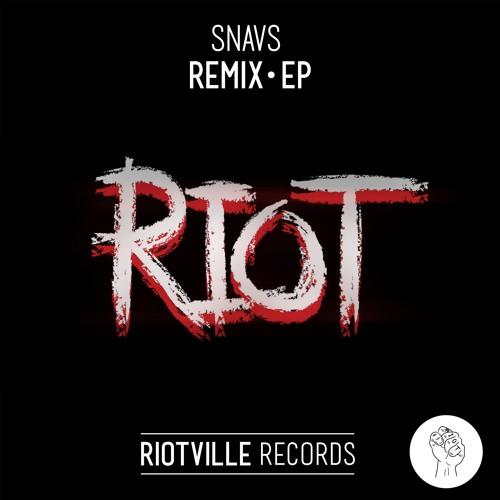 Snavs - Riot (MadVamp Remix)