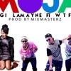 Gigi Lamayne - Moja (ft WTF!)