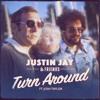 Justin Jay & Friends - Turn Around ft. Josh Taylor & Ulf Bonde [Soul Clap Records]