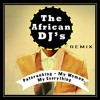 Download PATORANKING- My Woman, My Everything (The African DJ's Remix) Mp3
