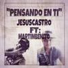 PENSANDO - EN - TI -B.R- ROJAS MC - FT - JESUS - CASTRO - 2016