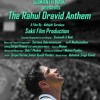 The Rahul Dravid Anthem-A tribute to the Cricket Legend..