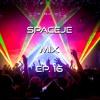 sPACEje Mix EP. 16