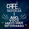 Café Com Notícia - Editorial Aniversário de 1 ano