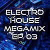 Electro House MegaMix #003 // 33 tracks 1 hour !