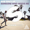 Someone Who Needs Me - Bob Sinclar (