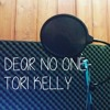 TORI KELLY - DEAR NO ONE